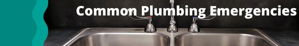 common plumbing emergencies