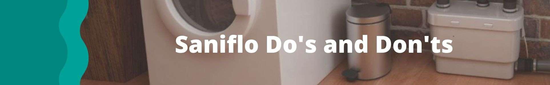 saniflo do's and don'ts